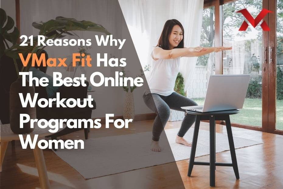 21 Reasons Why VMax Fit Has The Best Online Workout Programs For Women